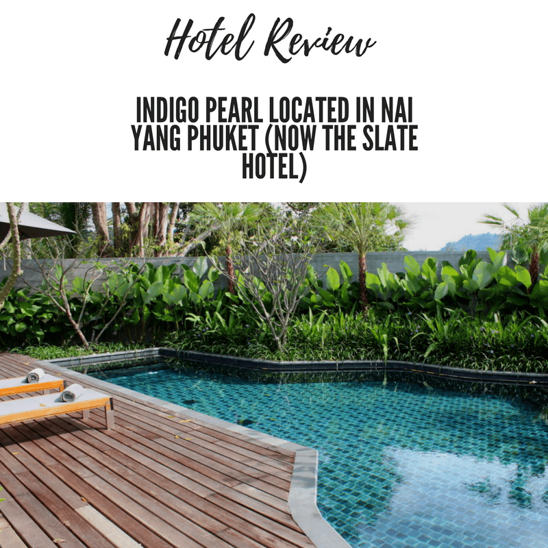 Indigo Pearl located in Nai Yang Phuket (Now The Slate Hotel)