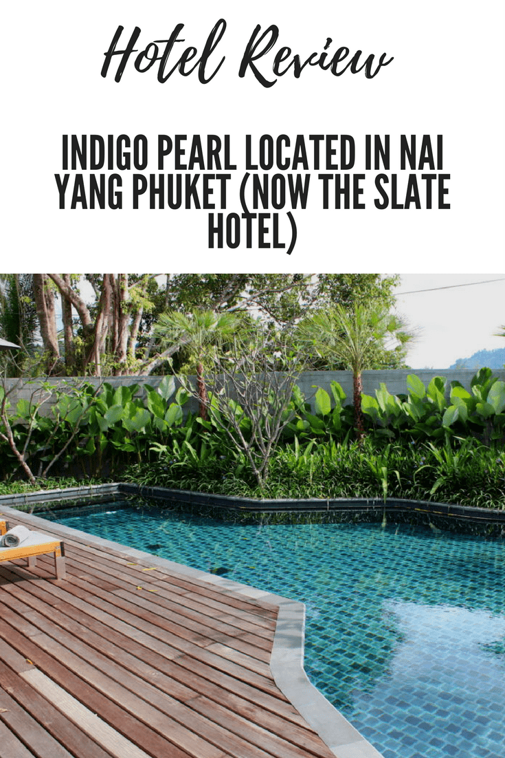 Indigo Pearl located in Nai Yang Phuket (Now The Slate Hotel)