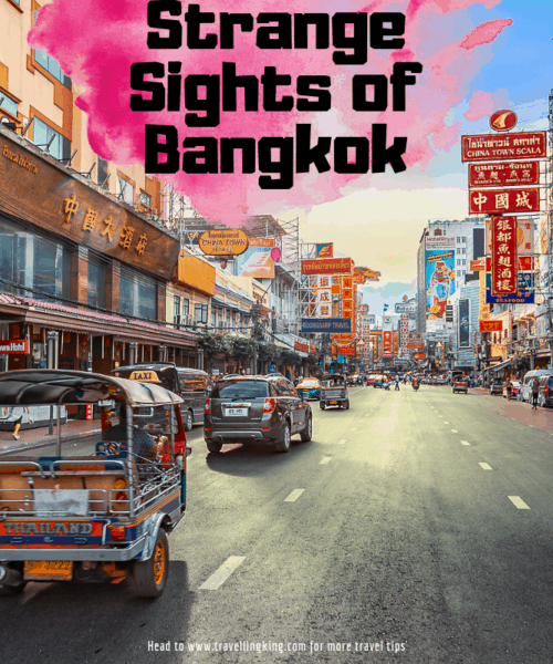 Strange Sights of Bangkok