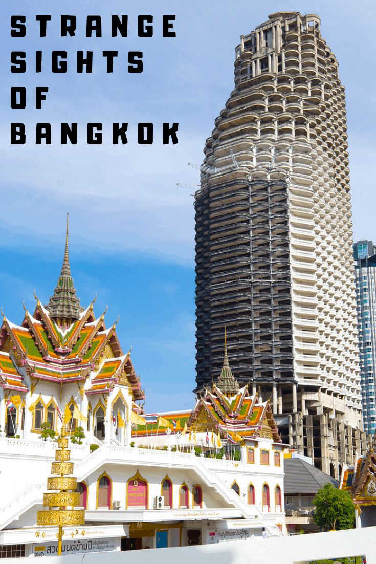 Strange Sights of Bangkok