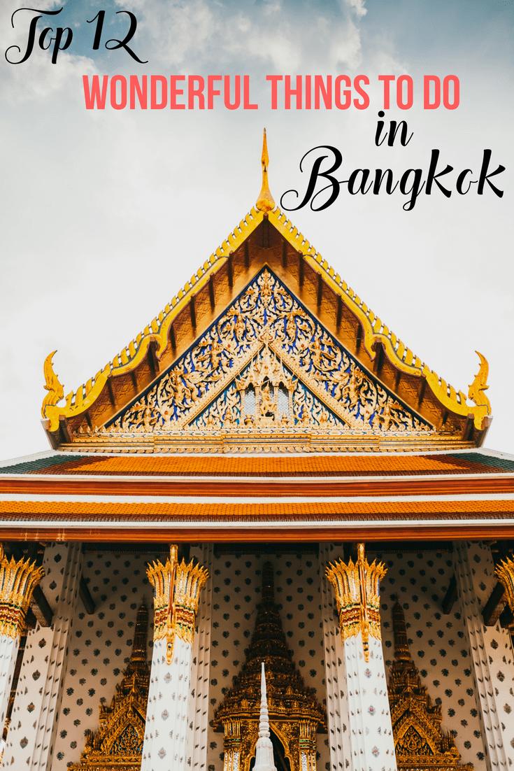 Top 12 Wonderful Things to do in Bangkok