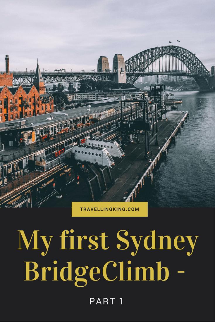 The Preparation of my first Sydney BridgeClimb - Part 1