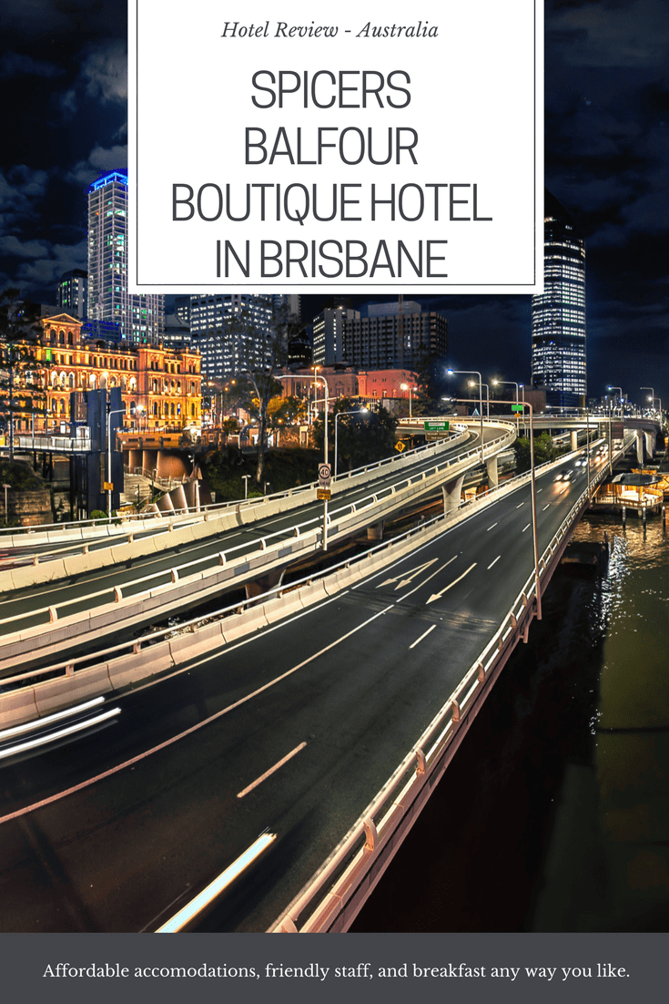 Hotel Review - Spicers Balfour Boutique Hotel in Brisbane
