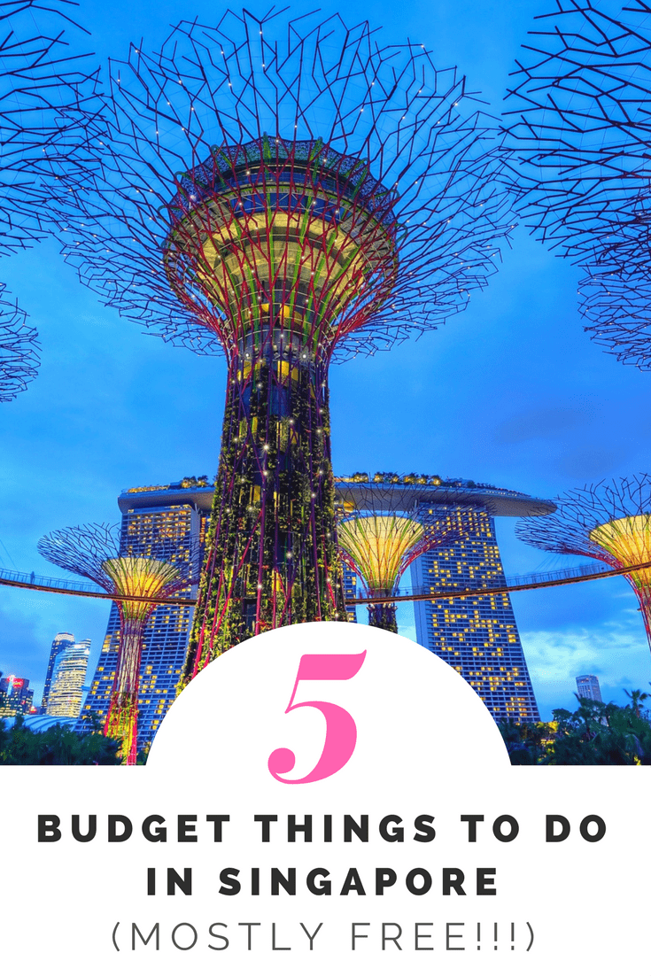5 Budget Things to Do In Singapore (mostly free!!!)