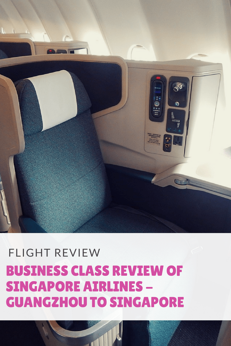 Business Class review of Singapore Airlines - Guangzhou to Singapore