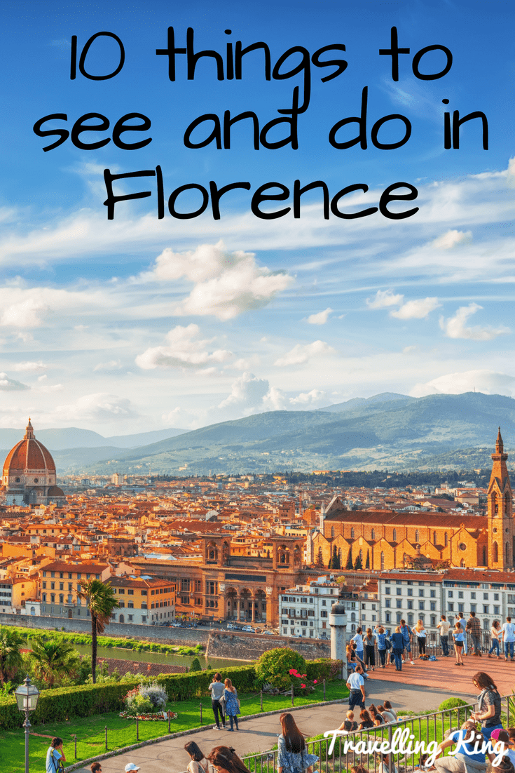 10 things to see and do in Florence