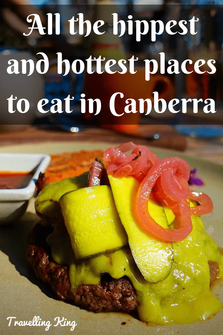 All the hippest and hottest places to eat in Canberra