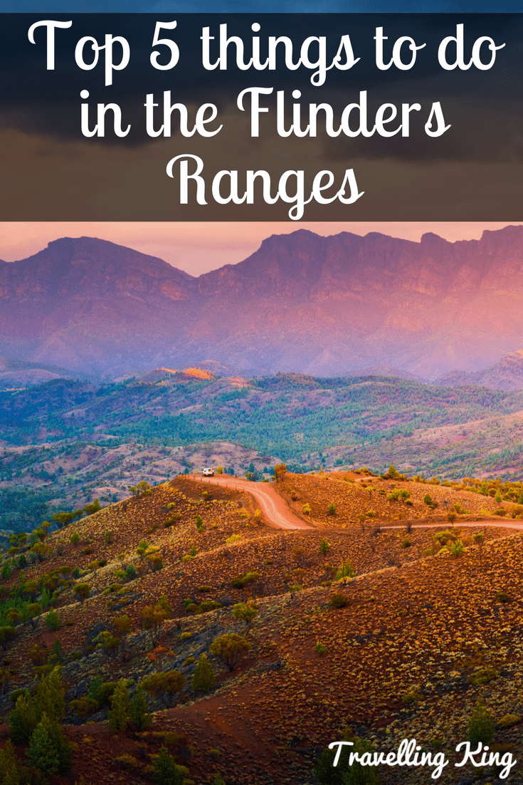 Top 5 things to do in the Flinders Ranges