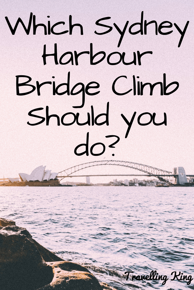Which Bridgeclimb should I do with on Sydney Harbour Bridge? cover
