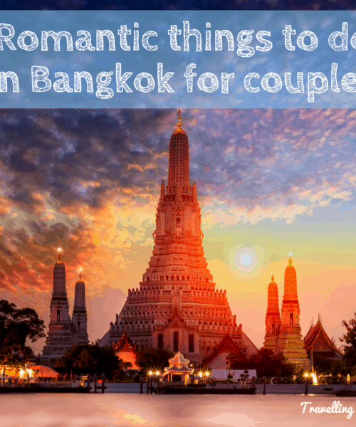 Romantic thing to do in Bangkok