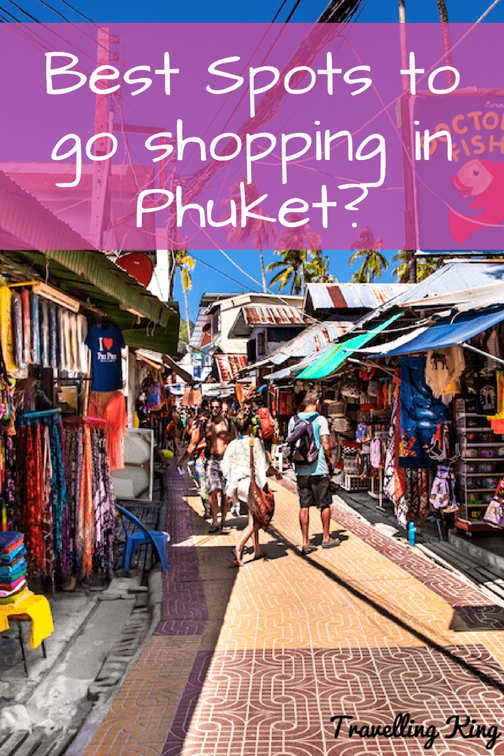 Go To Www Bing Comhella: Where To Go Shopping In Phuket?