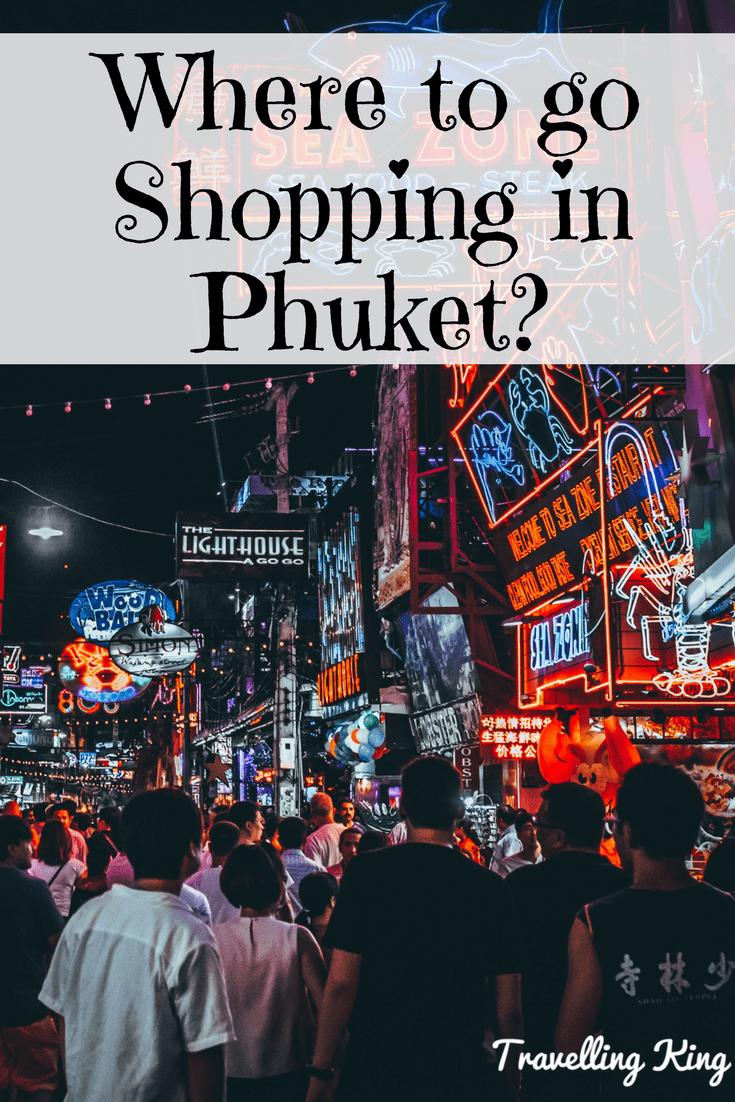 Best Spots to go shopping in Phuket?