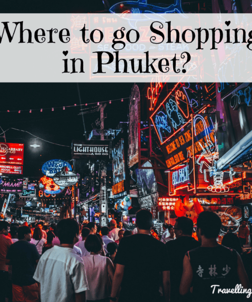 Best Spots to go shopping in Phuket?