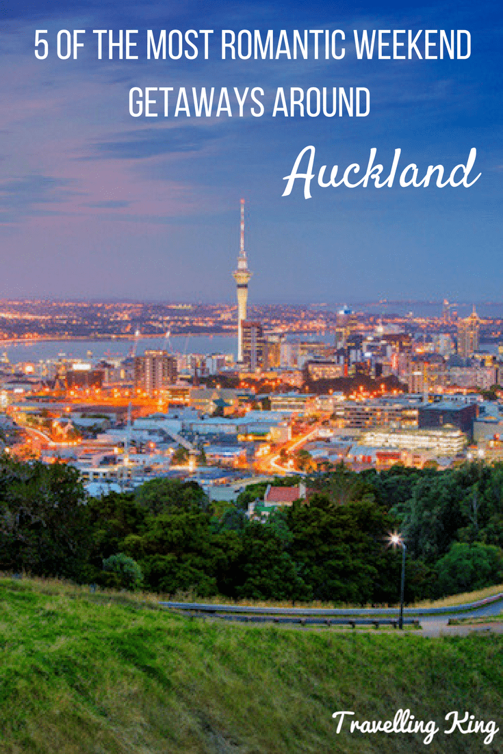 5 of the Most Romantic Weekend Getaways In and Around Auckland