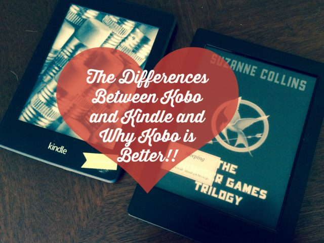 The Differences Between Kobo and Kindle and Why Kobo is Better!!11