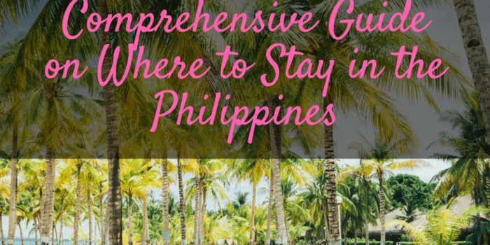 Where to Stay in the Philippines