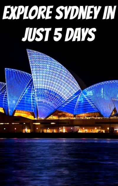 Explore Sydney In Just 5 Days