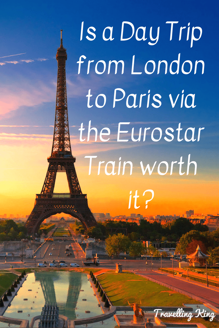 Is A Day Trip From London To Paris Via The Eurostar Train