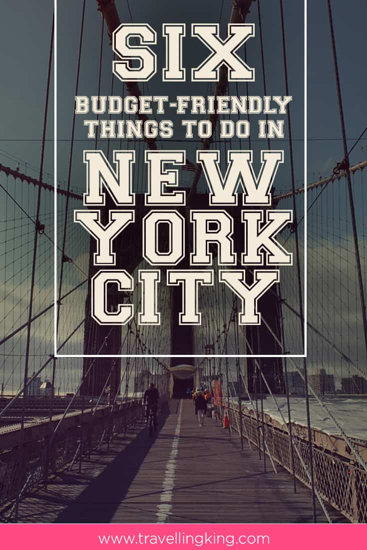 Six budget friendly things to do in New York City