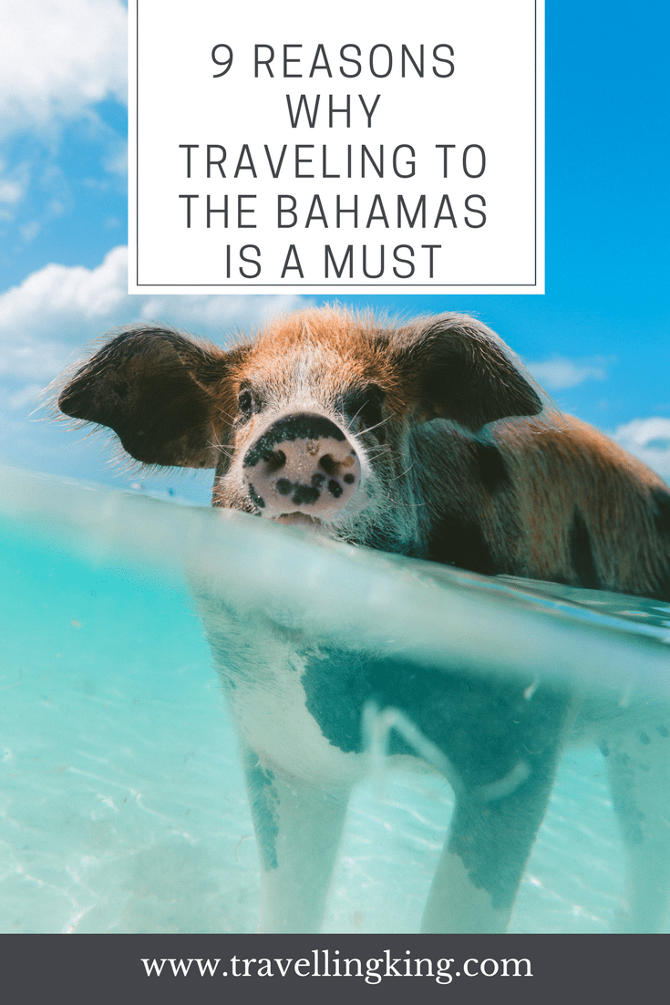 9 Reasons Why Traveling to the Bahamas is a Must. The Bahamas is especially good at luring in millions of tourists with its white-washed shores, crystal clear waters, and countless activities that involve fun in the sun.