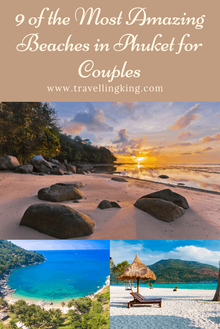 9 of the Most Amazing Beaches in Phuket for Couples