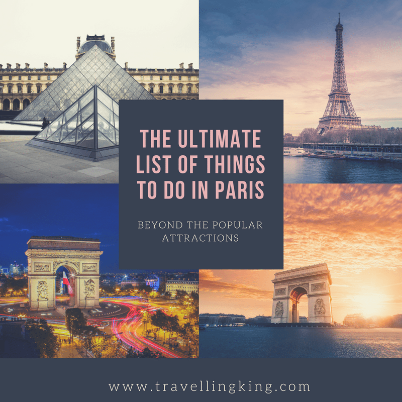 The Ultimate List Of Things To Do In Paris