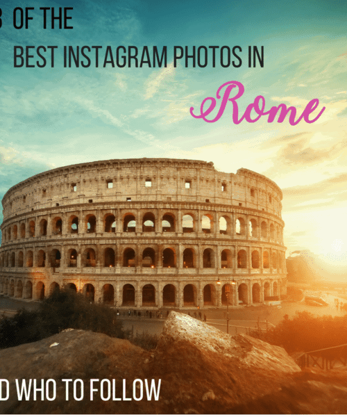 13 Of the Best Instagram photos in Rome & who to follow!