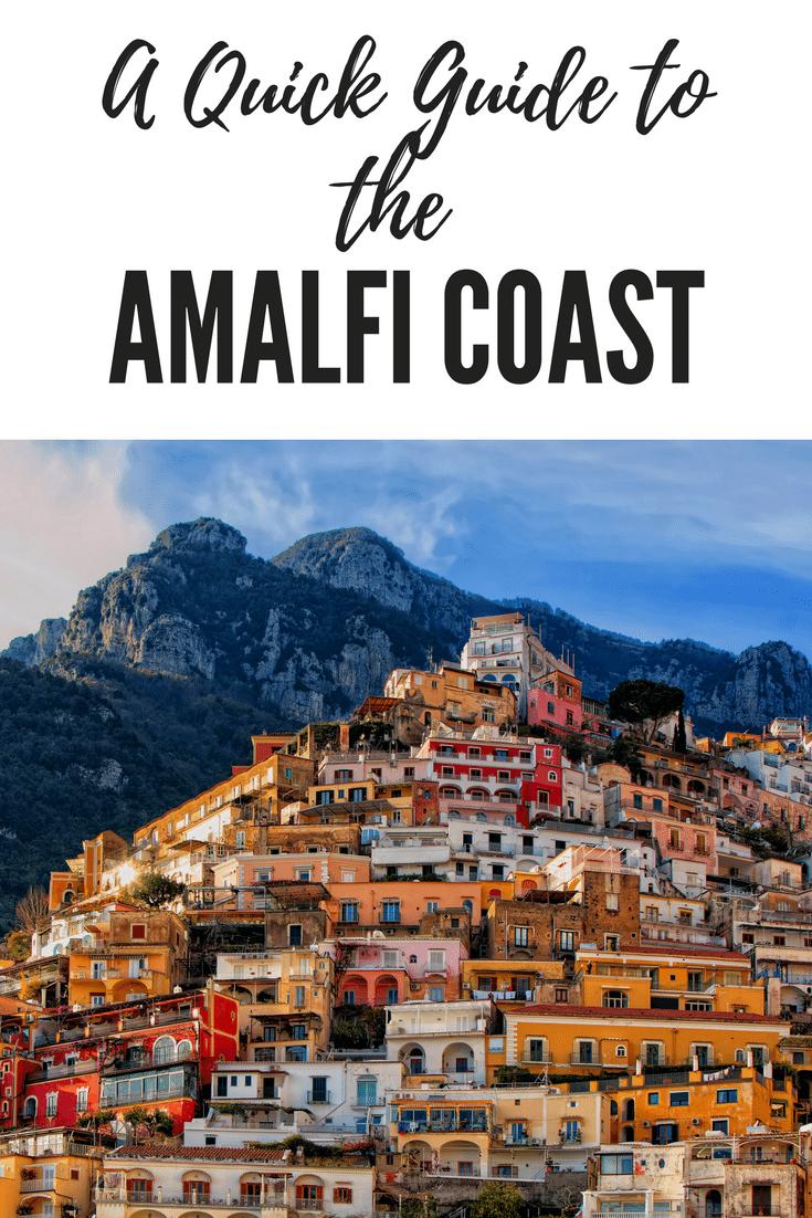 A Quick Guide to the Amalfi Coast