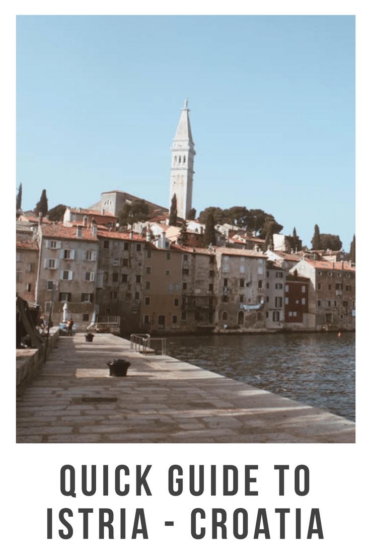 Quick Guide to Istria - Croatia-
