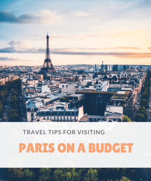 Travel Tips for Visiting Paris on a budget