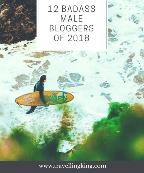 12 Badass Male Bloggers of 2018