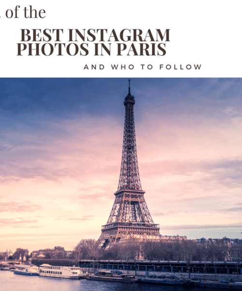 12 of the Best Instagram photos in paris & who to follow!