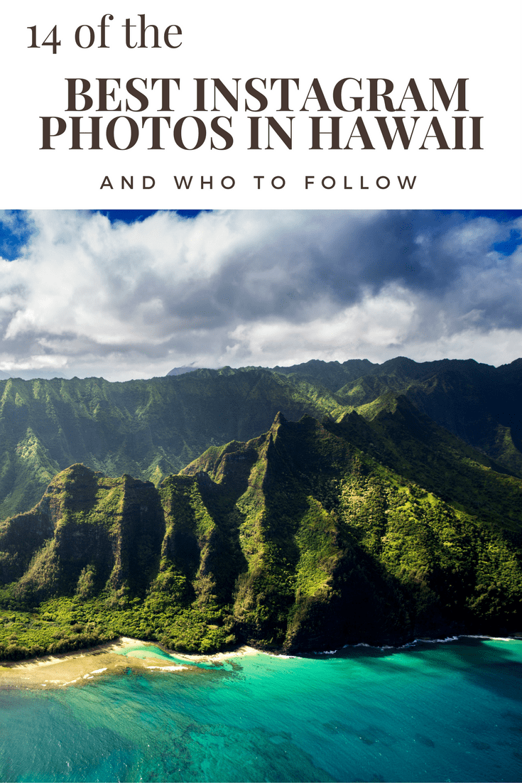 14 of the Best Instagram photos in Hawaii & who to follow!