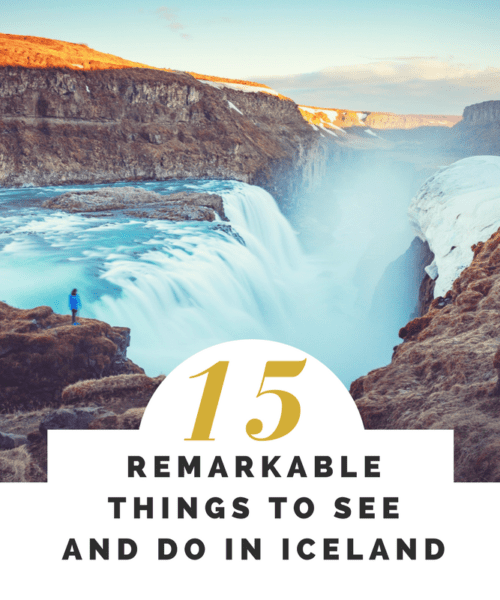 15 Remarkable Things to see and Do in Iceland