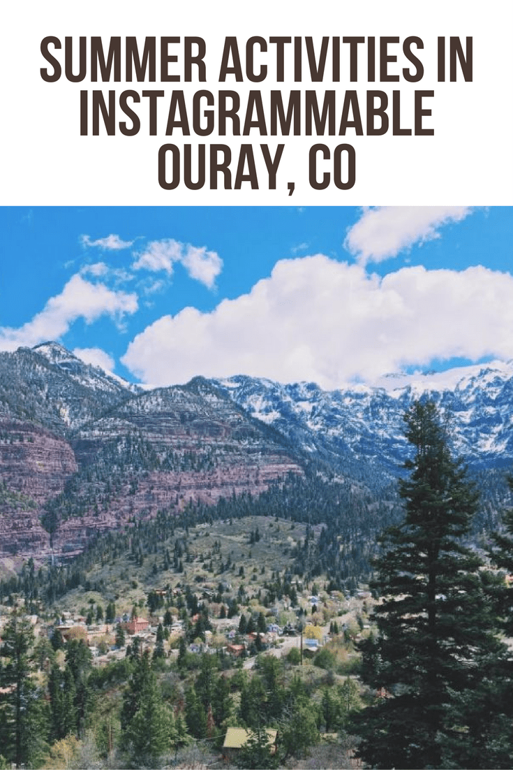 Summer Activities in Instagrammable Ouray, CO