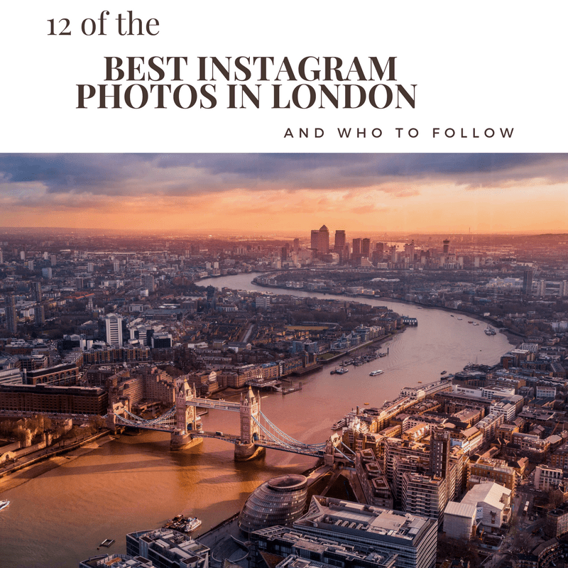 12 of the Best Instagram photos in London & who to follow!