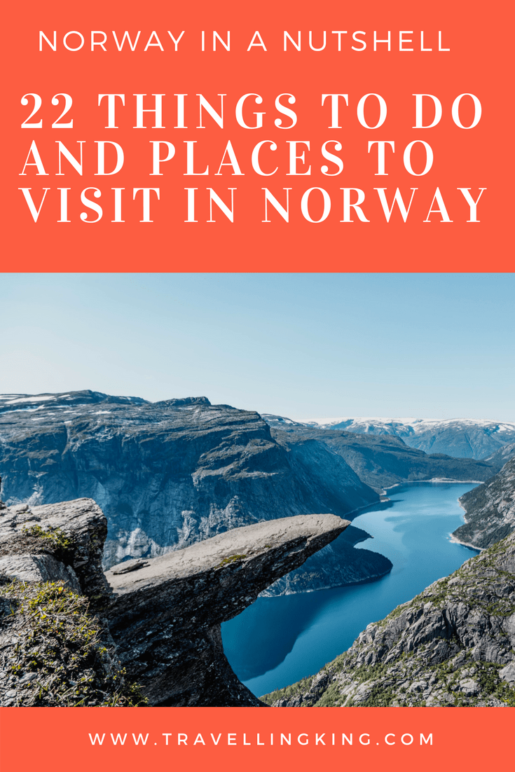 Norway in a Nutshell - 22 Things to do and Places to Visit in Norway