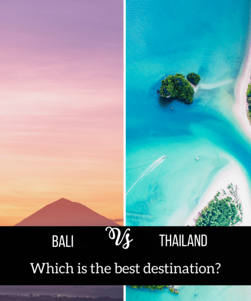 Bali vs Thailand: Which Should be your Next Travel Destination?