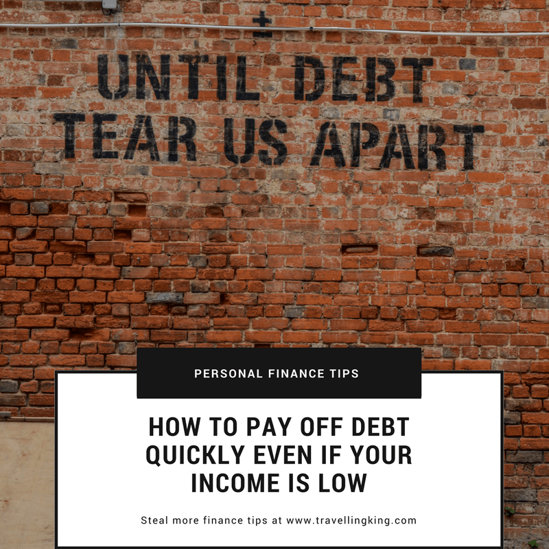 How To Pay Off Debt Quickly Even If Your Income Is Low