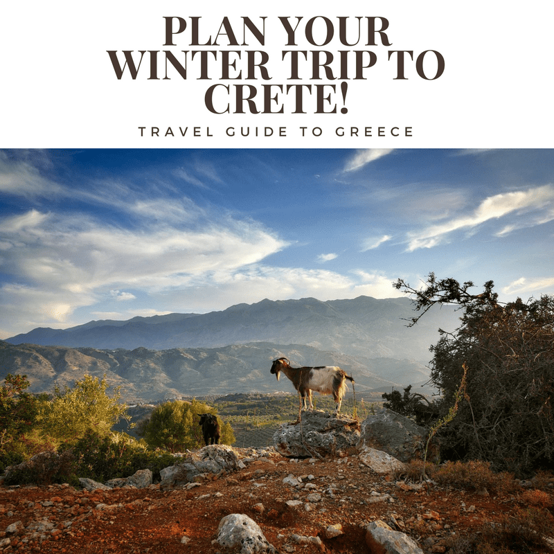 Plan Your Winter Trip to Crete!