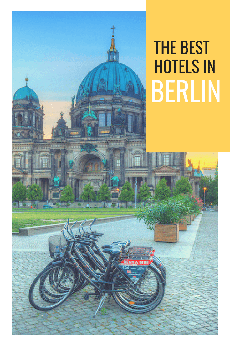Must Read Comprehensive Guide On Where To Stay In Berlin