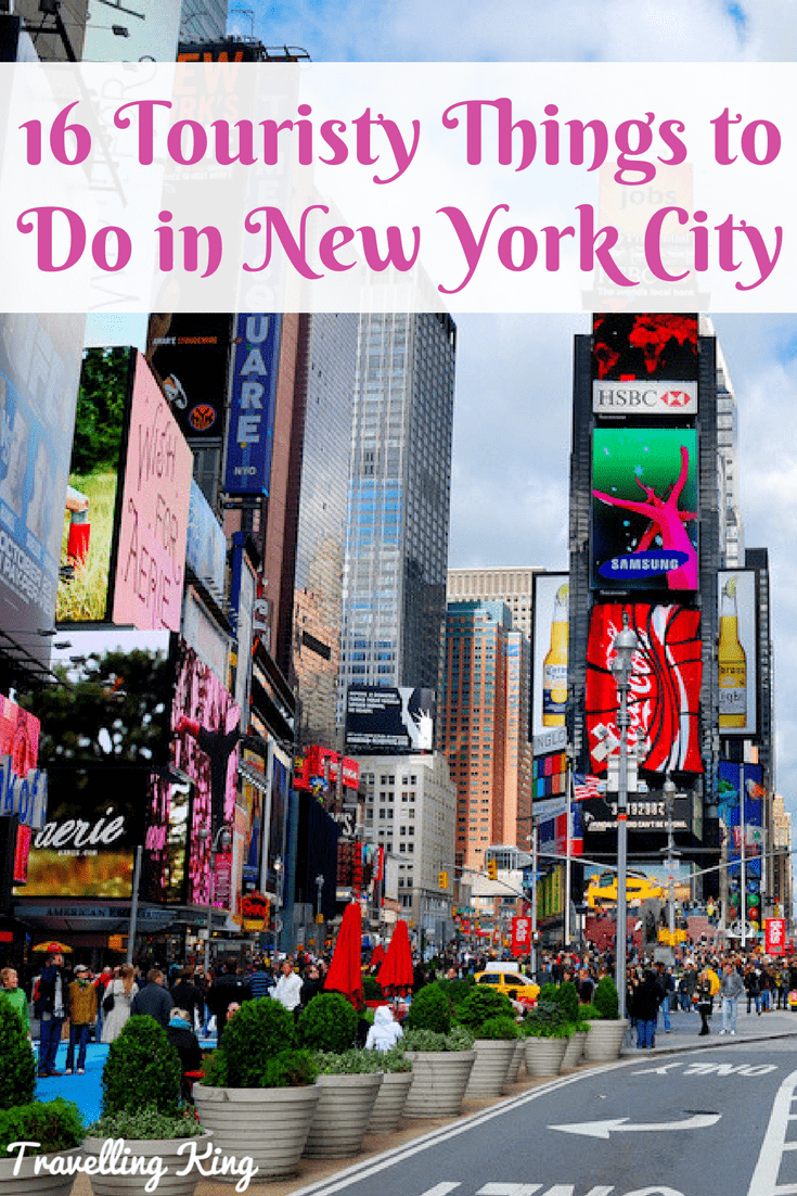16 Touristy Things to Do in New York City