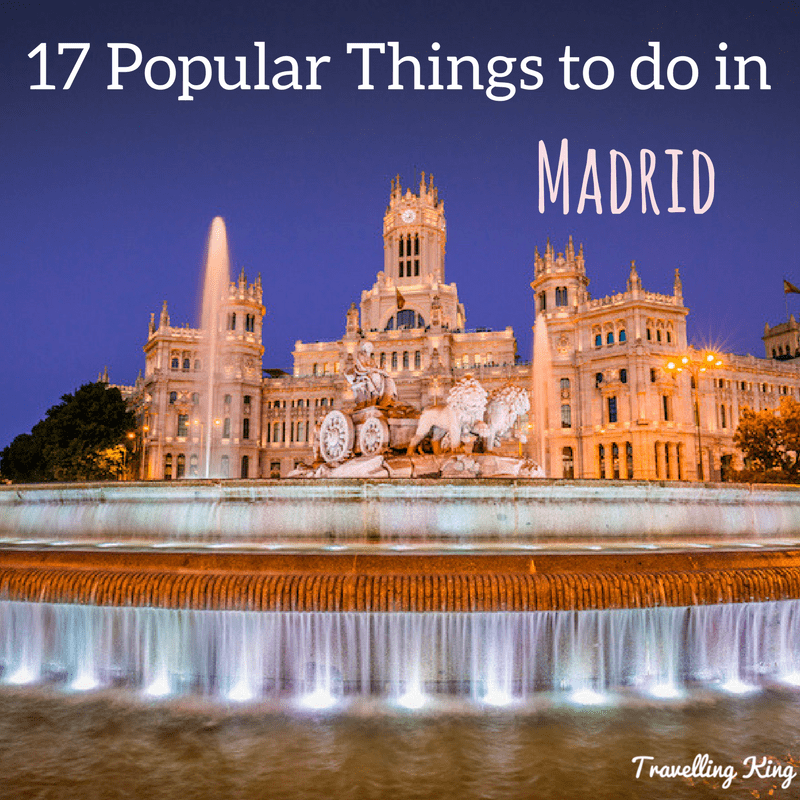 17 popular things to do in madrid spain