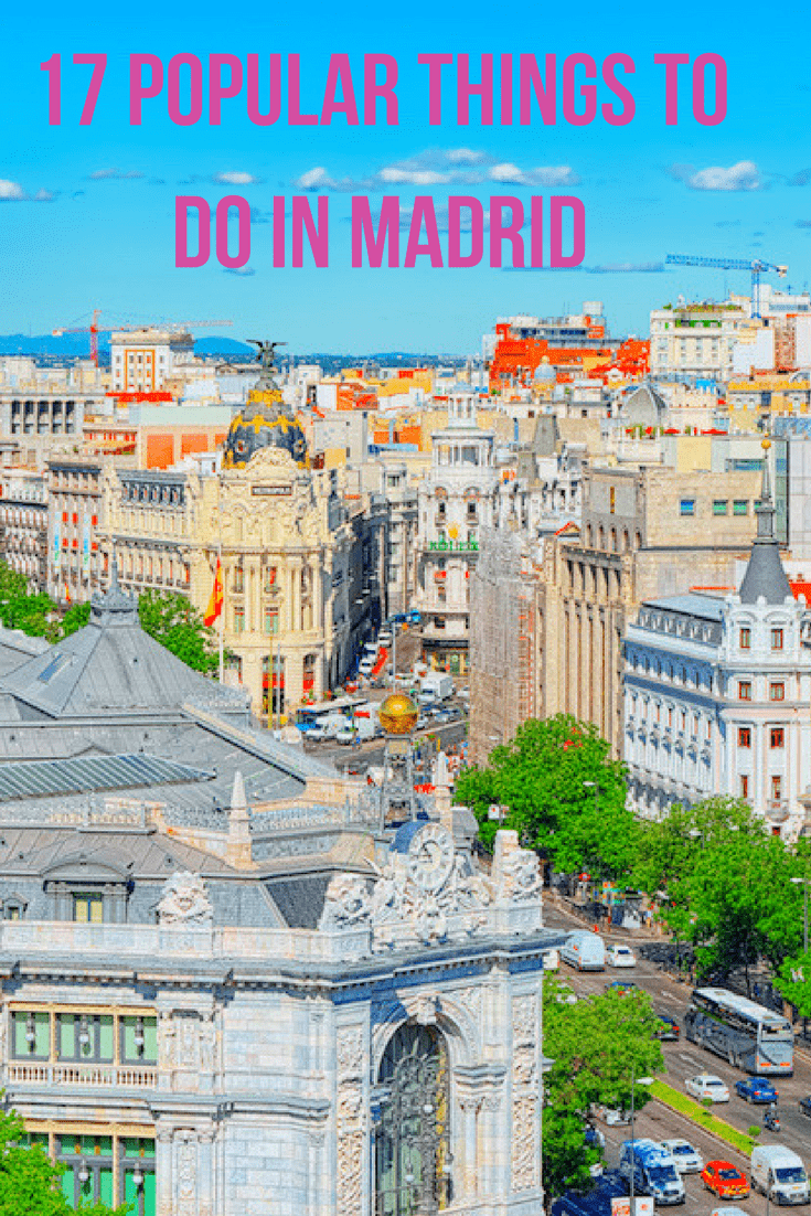 17 Popular Things to do in Madrid