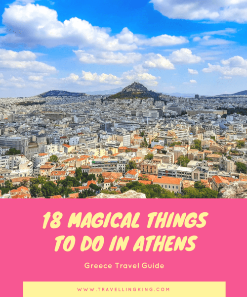 18 Magical Things to do in Athens