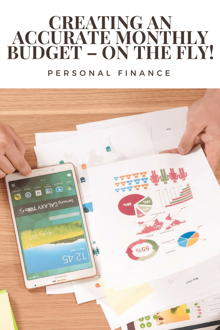 Creating an Accurate Monthly Budget – On the fly!