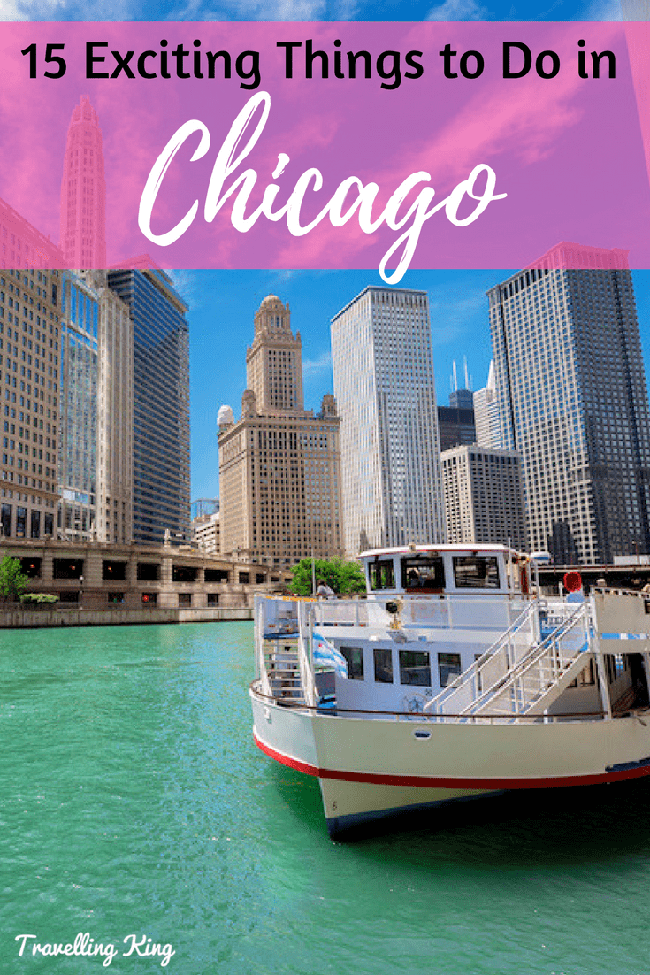 15 Exciting Things to Do in Chicago