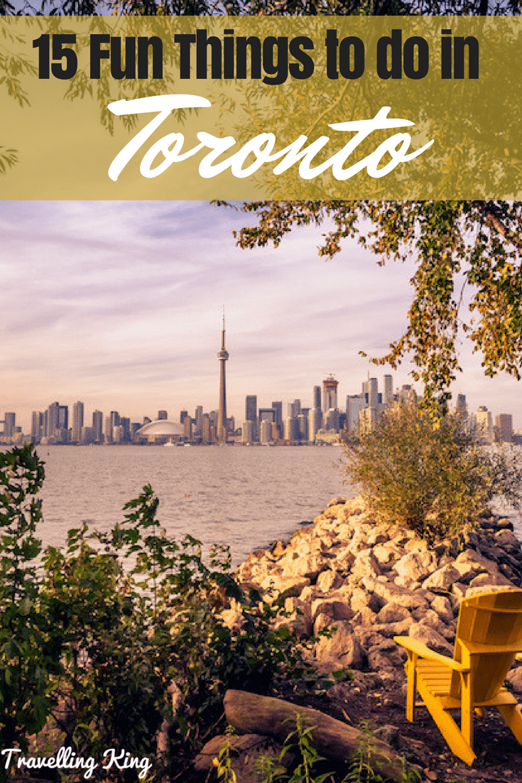 15 Fun Things to do in Toronto