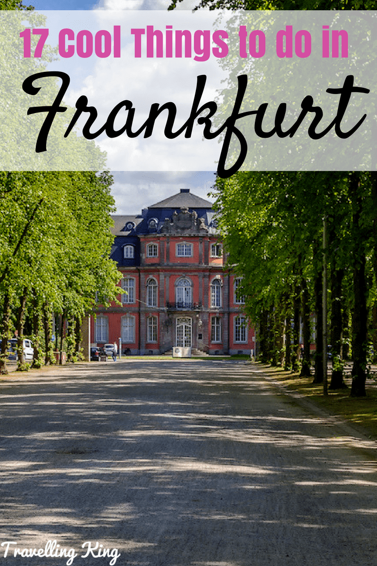 17 Cool Things to do in Frankfurt