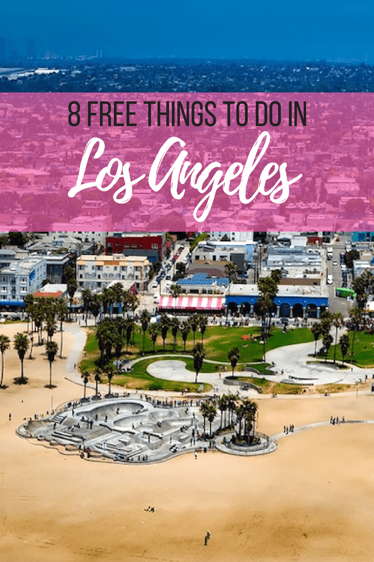 8 free Things to Do in Los Angeles